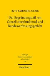 Der Begründungsstil von Conseil constitutionnel und Bundesverfassungsgericht
