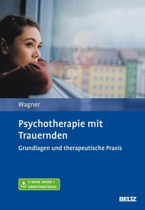 Psychotherapie mit Trauernden