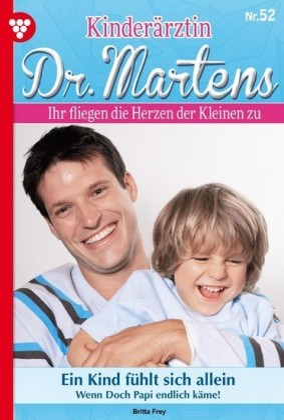 Kinderärztin Dr. Martens 52 - Arztroman
