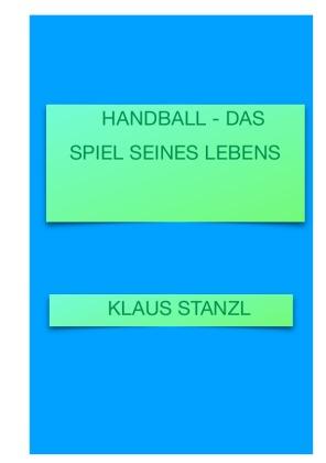 Handball - Das Spiel seines Lebens