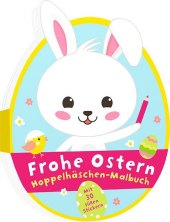Frohe Ostern - Hoppelhäschen-Malbuch