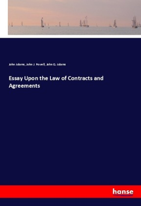 Essay Upon the Law of Contracts and Agreements