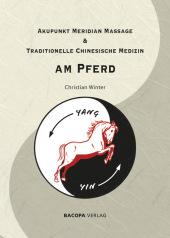 Akupunkt Meridian Massage & Traditionelle Chinesische Medizin am Pferd