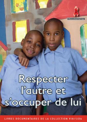 Respecter l'autre et s'occuper de lui