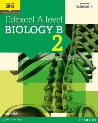 Edexcel A level Biology B Student Book 2 + ActiveBook, m. 1 Beilage, m. 1 Online-Zugang