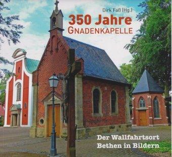 350 Jahre Gnadenkapelle