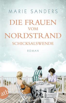 Die Frauen vom Nordstrand. Schicksalswende