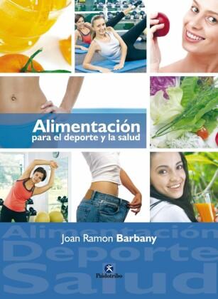 Alimentación para el deporte y la salud