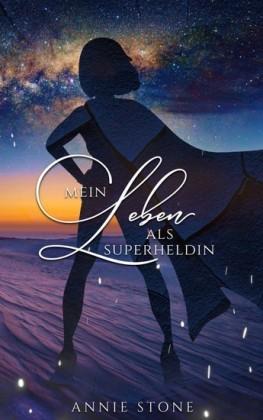 Mein Leben als Superheldin