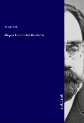 Meyers historischer Handatlas