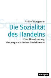 Die Sozialität des Handelns