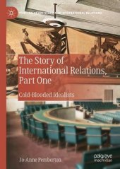 The Story of International Relations, Part One