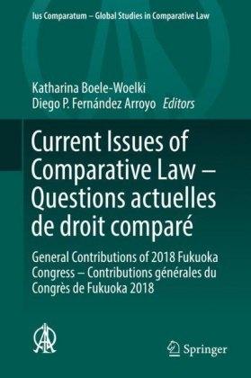 Current Issues of Comparative Law - Questions actuelles de droit comparé