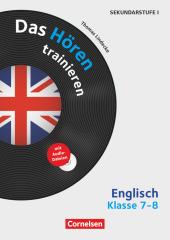 Das Hören trainieren - Hörkompetenz in den Fremdsprachen Sekundarstufe I/II - Englisch - Klasse 7-8