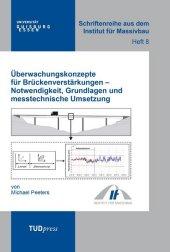 Überwachungskonzepte für Brückenverstärkungen - Notwendigkeit, Grundlagen und messtechnische Umsetzung