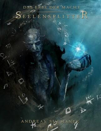 Das Erbe der Macht - Band 20: Seelensplitter