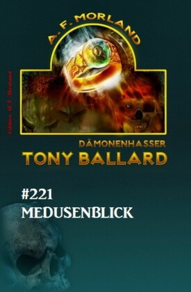Medusenblick Tony Ballard Nr. 221