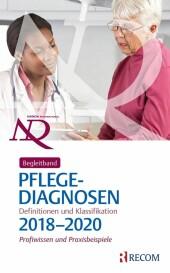 Begleitband zu NANDA-I-Pflegediagnosen: Definitionen und Klassifikation 2018-2020