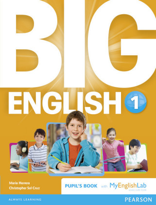 Big English 1 Pupil's Book and MyLab Pack, m. 1 Beilage, m. 1 Online-Zugang