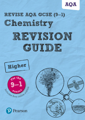 Revise AQA GCSE Chemistry Higher Revision Guide, m. 1 Beilage, m. 1 Online-Zugang