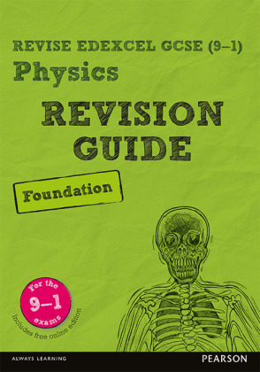 Revise Edexcel GCSE (9-1) Physics Foundation Revision Guide, m. 1 Beilage, m. 1 Online-Zugang