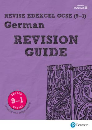 Revise Edexcel GCSE (9-1) German Revision Guide, m. 1 Beilage, m. 1 Online-Zugang
