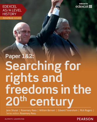 Edexcel AS/A Level History, Paper 1&2: Searching for rights and freedoms in the 20th century Student Book + ActiveBook,