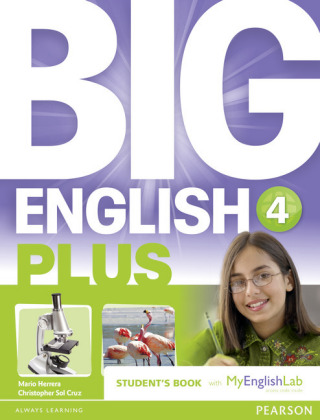 Big English Plus American Edition 4 Students' Book with MyEnglishLab Access Code Pack, m. 1 Beilage, m. 1 Online-Zugang