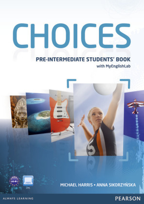 Choices Pre-Intermediate Students' Book & PIN Code Pack, m. 1 Beilage, m. 1 Online-Zugang