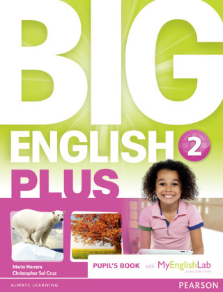 Big English Plus 2 Pupil's Book with MyEnglishLab Access Code Pack New Edition, m. 1 Beilage, m. 1 Online-Zugang