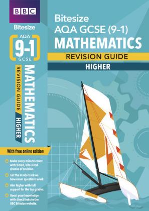 BBC Bitesize AQA GCSE (9-1) Maths Higher Revision Guide, m. 1 Beilage, m. 1 Online-Zugang