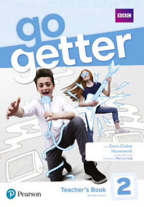 GoGetter 2 Teacher's Book with MyEnglishLab & Online Extra Homework + DVD-ROM Pack, m. 1 Beilage, m. 1 Online-Zugang