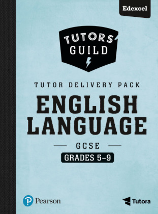 Tutors' Guild GCSE Edexcel English Language Grades 5-9 Tutor Delivery Pack, m. 1 Beilage, m. 1 Online-Zugang