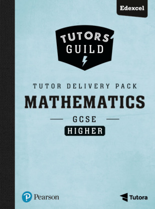Tutors' Guild GCSE Edexcel Maths Higher Tutor Delivery Pack, m. 1 Beilage, m. 1 Online-Zugang