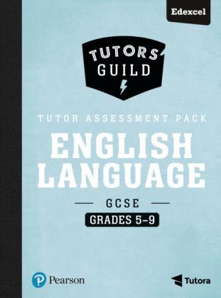 Tutors' Guild GCSE Edexcel English Language Grades 5-9 Tutor Assessment Pack, m. 1 Beilage, m. 1 Online-Zugang