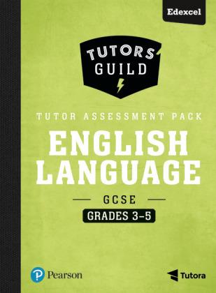 Tutors' Guild GCSE Edexcel English Language Grades 3-5 Tutor Assessment Pack, m. 1 Beilage, m. 1 Online-Zugang