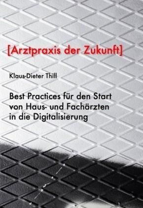 Best Practices für den Start von Haus- und Fachärzten ?in die Digitalisierung
