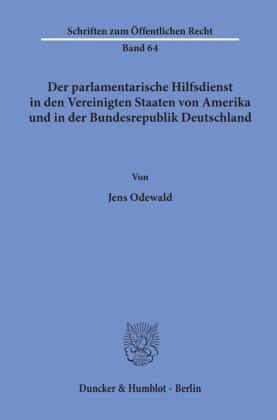 Der parlamentarische Hilfsdienst in den Vereinigten Staaten von Amerika und in der Bundesrepublik Deutschland.