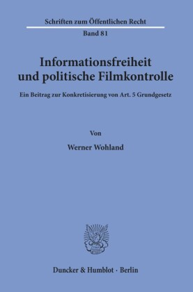 Informationsfreiheit und politische Filmkontrolle.