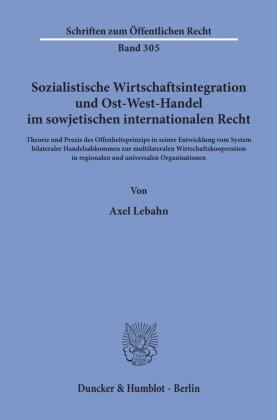 Sozialistische Wirtschaftsintegration und Ost-West-Handel im sowjetischen internationalen Recht.