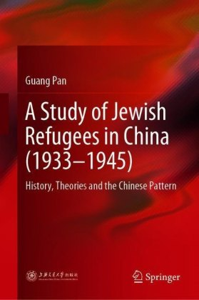 A Study of Jewish Refugees in China (1933-1945)
