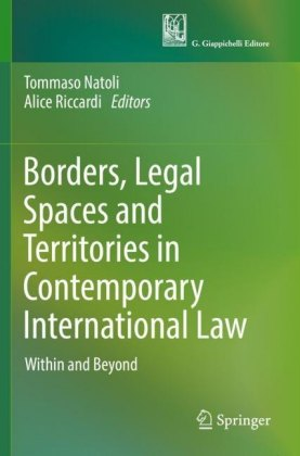 Borders, Legal Spaces and Territories in Contemporary International Law