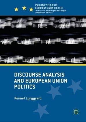 Discourse Analysis and European Union Politics