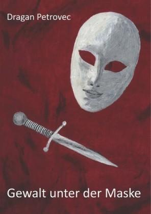 Gewalt unter der Maske