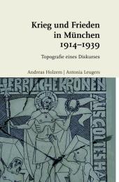 Katholische Kriegsfriedensdiskurse 1914/18-1939/45