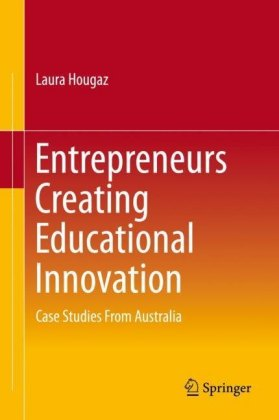 Entrepreneurs Creating Educational Innovation
