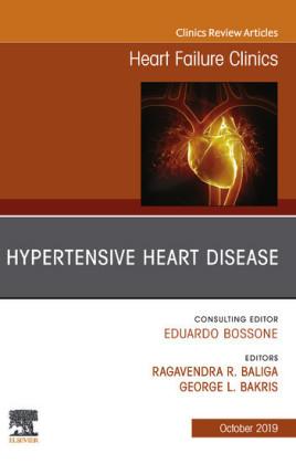 Hypertensive Heart Disease, An Issue of Heart Failure Clinics