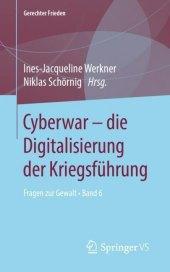 Cyberwar - die Digitalisierung der Kriegsführung
