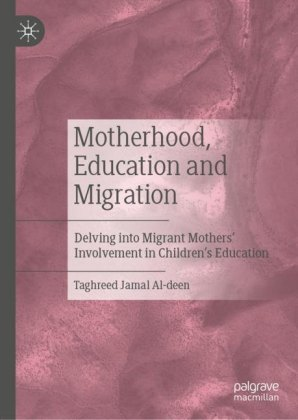 Motherhood, Education and Migration