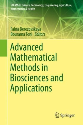 Advanced Mathematical Methods in Biosciences and Applications